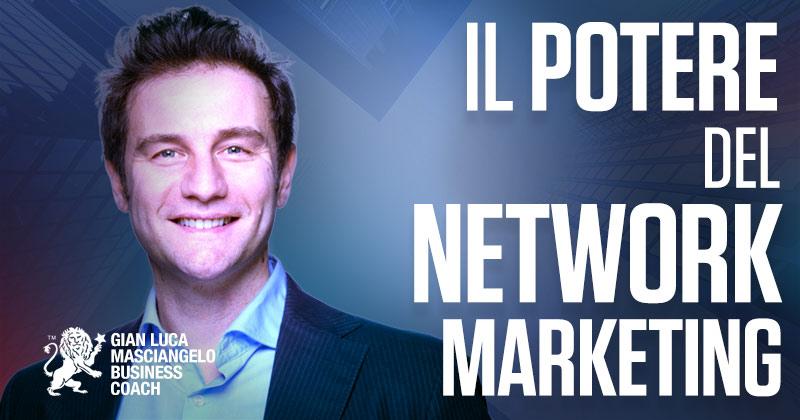Il potere del Network Marketing