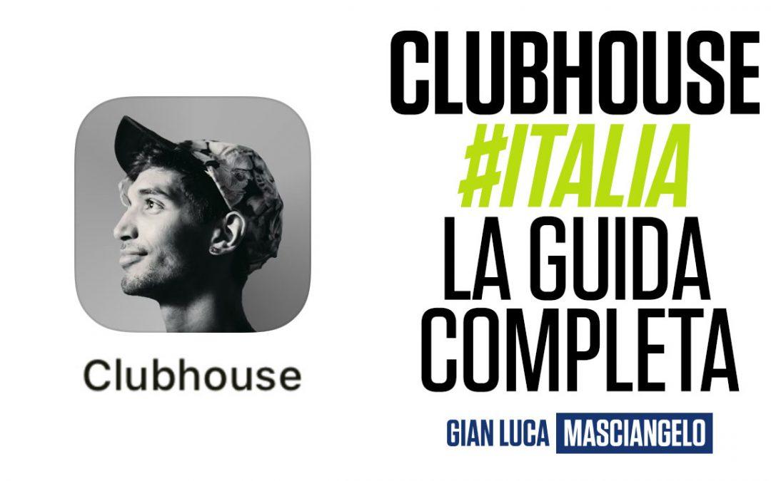 Clubhouse App. La Guida Completa: cos'è e come funziona Clubhouse.